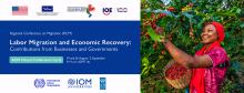 Virtual conference cycle: Labor Migration and Economic Recovery: Contributions from Businesses and Governments